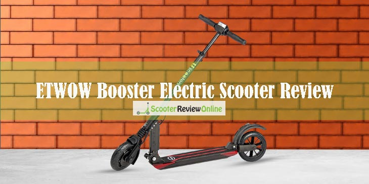 ETWOW Booster Electric Scooter Review