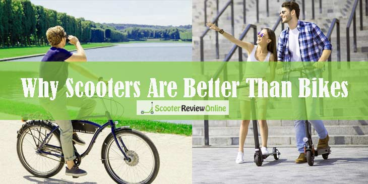 scooter are better than bike