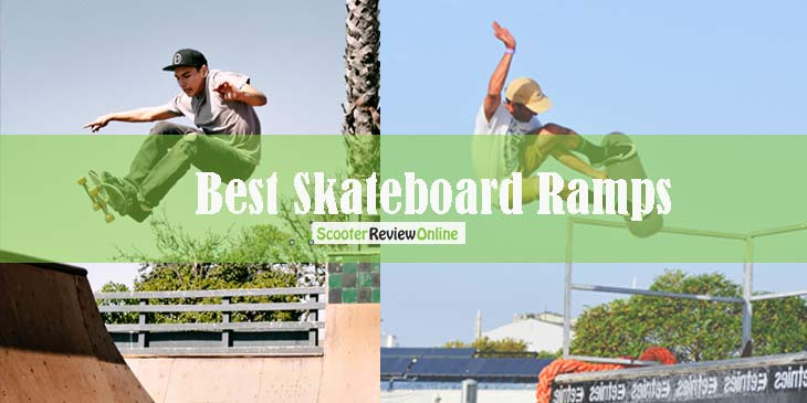 Best Skateboard Ramps