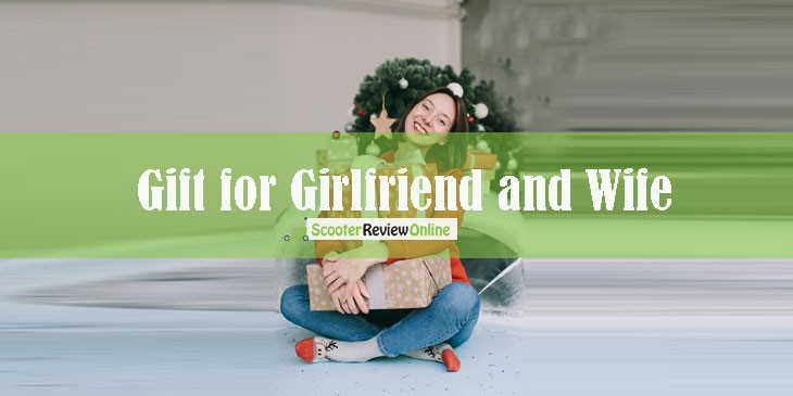 Gift Ideas for Girlfriend and Wife