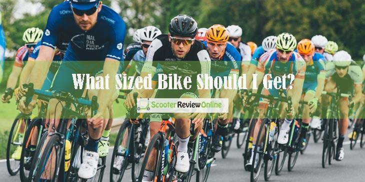 What Sized Bike Should I Get?
